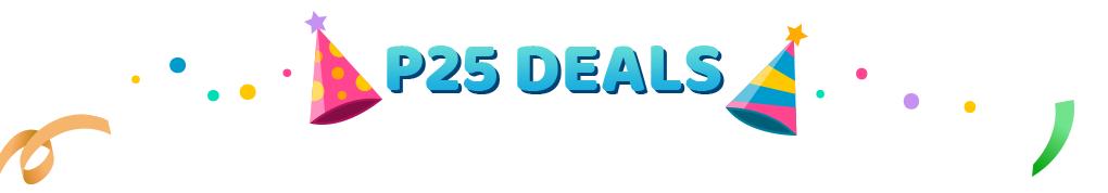 P25 deals